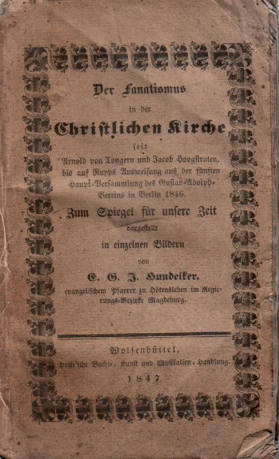 Titelbild: Der Fanatismus in der christlichen Kirche, E.G.J. Hundeiker