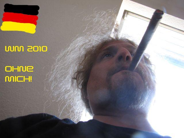 WM 2010 - ohne mich!