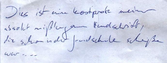 Schriftprobe von Ulf, grausam anzusehen.