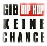 Sticker: Gib HipHop keine Chance!