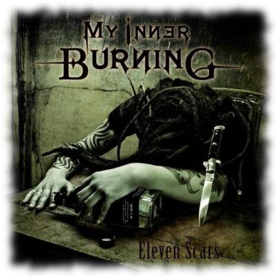Plattencover: Eleven Scars von My Inner Burning.