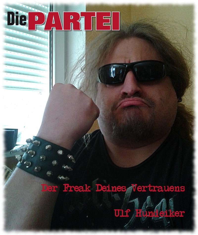 Wahlplakat: Der Freak Deines Vertrauens.