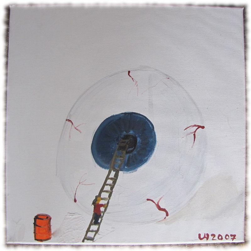Von mir 2007 gemaltes Bild Einblick - Großes Auge mit Leiter zur Pupille, die ich heraufklettere. Oranges Fass links unten im Bild.