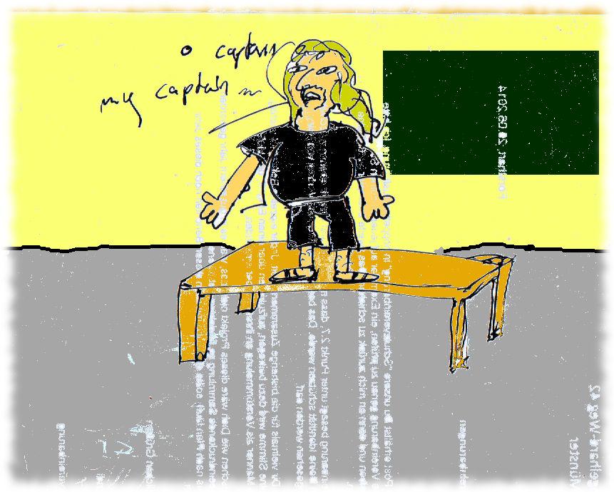 Zeichnung von Ulf auf dem Tisch mit einer Tafel im Hintergrund: Oh captain, my captain!