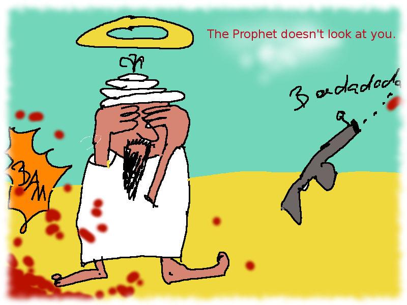 Der Prophet sieht Dich nicht an. (Mohammed inmitten angedeuteten Gemetzels)