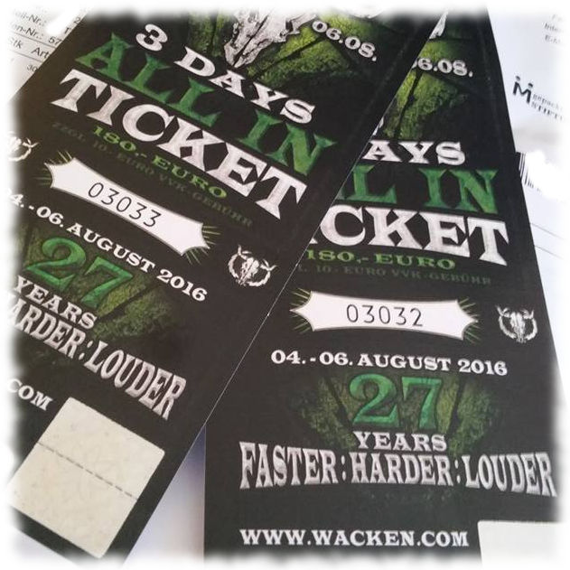 Tickets f�r Wacken 2016.